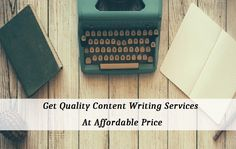 Get Quality Content Writing Services at Affordable Price Writing Services, Investing, Content, Business, Amazing