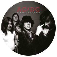 AC/DC - Cleveland Rocks Deluxe Limited Edition Import LP (Picture Disc) December 30 2016 Pre-order