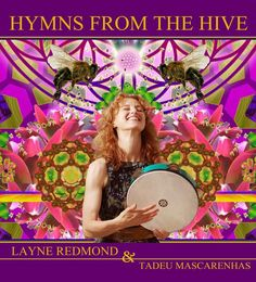 "Myspace page of Bee Priestess and Frame Drummer Layne Redmond. Music from ""Hymns from the Hive."""