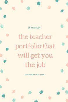Create a Successful Teaching Portfolio — ordinary joy Teacher Job Interview, Teaching Interview, Teacher Interviews, Teaching Jobs, Student Teaching, Teaching Ideas, Teaching Strategies, College Teaching, Education College