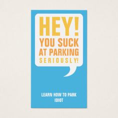 You Suck At Parking Business Card Online Opportunities Profile Chupa Pinterest