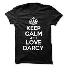cool Keep Calm and Love DARCY - Cheap price