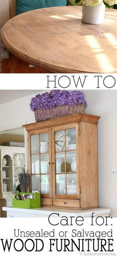 How To Care For Salvaged Or Unsealed Wood Furniture