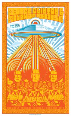 Parliament Funkadelic gig poster - I can scarcely believe it myself, but I've seen George Clinton