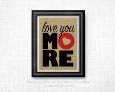 Love You More - Burlap Printed Wall Art : Kids, Mom, Grandma, Nana, Quote, Rustic, Typography, Nursery, Decor, Love, Children, Bedroom