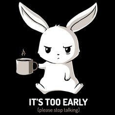 When it's too early, let your tee do the talking. Get the Too Early (Black) t-shirt only at TeeTurtle!
