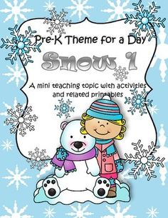 The teaching theme focus for this packet is WINTER - SNOW 1. Pre-K Theme for a Day includes all the activities and printables (to make hands-on centers and games) that you need for a full day of teaching - and more. 44 pages