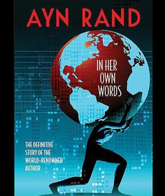 Ayn Rand: In Her Own Words - This documentary pieces together an exhaustive collection of interviews and readings from influential objectivist writer Ayn Rand (Atlas Shrugged, The Fountainhead).