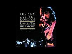 Derek And The Dominos - Let It Rain [Album: Live At The Fillmore] High Quality Sound Full Version - YouTube