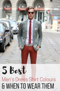 5 Best men's dress shirt colours & When to Wear Them. Tips on mens fashion clothes, what shirts go well with jeans, a jacket, or boots to suit your style.