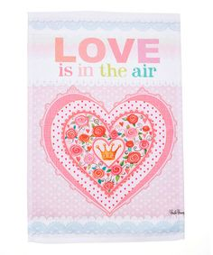 Loving this 'Love is in the Air' Heart Outdoor Flag on #zulily! #zulilyfinds