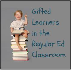 Desktop Learning Adventures: Gifted Learners in the Regular Ed Classroom- I used to think like the concerned parent, but since my current studies, this article explains everything I stand for! I love the work force analogy. Gifted Students, Gifted Kids, Gifted Education, Special Education, 4th Grade Classroom, Classroom Ideas, First Grade, Third Grade, I Love Math