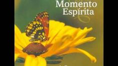 momento espirita - YouTube