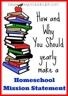 Why And How To Create A Homeschool Mission Statement