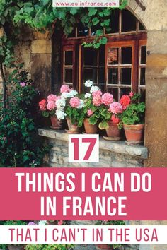Everyone says that the USA is the land of opportunity… but not for everything! Here's a list of things I can do in France that I can't in America.