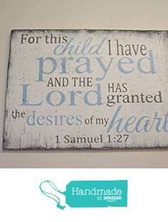 For This Child I Have Prayed Nursery Wall Art from Rusticly Inspired Signs