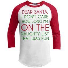 T-Shirts - Dear Santa, I Don't Care 3/4 Sleeve