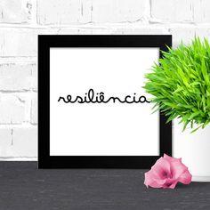 Quadro Resiliência - Encadreé Posters. Encontre a arte perfeita para sua decoração na Encadreé Posters. Palavras-chave: parede decorada, parede de quadros, posters, quadros, decor, decoração, presentes criativos, arte, ilustração, decoração de interiores, decoração criativa, quadros decorativos, posters com moldura, quadros modernos, decoração moderna, quadros tumblr, palavra, preto e branco, minimalista, minimalismo