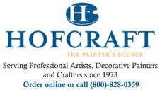 Hofcraft Decorative and Fine Art Painting Supplies - Always great discounts on your favorite art and craft supplies
