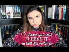 10 choses qui nous énervent en tant que lecteurs ! - YouTube Bons Plans, Lectures, Tips And Tricks