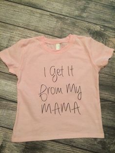 I get it from my Mama, little girls tshirt, little girls clothes, toddler girls shirts Toddler Girl Clothing, Girl Toddler, Kids Clothing, Toddler Fashion, Toddler Outfits, Kids Fashion, Kids Outfits, Baby Kids, Infant Toddler