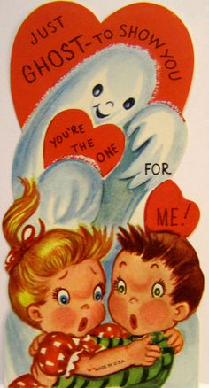 """♥ Vintage Valentine ~ """"Just ghost to show you, you're the one for me!"""""""
