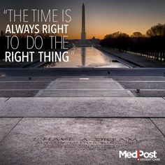 The time is always right to do the right thing. #Motivational #Quote