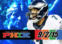 Philly Sports Phix |9-2-15| Eagles