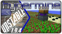 [Lets Play] Hypermine Unstable :: E09 - EnderIO Farming Station Nemsun playing FTB Unstable on the Hypermine modded server!