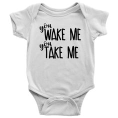You Wake Me You Take Me – Funny Baby Bodysuit neugeborene babykleidung Baby Design, Baby Kind, Baby Love, Fun Baby, Schlafendes Baby, Funny Babies, Cute Babies, Cute Onesies For Babies, Funny Baby Boy Onesies