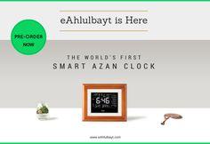 eAhlulbayt - The Smart Azan Clock (Pre-Order Now)