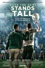 When the Game Stands Tall        #WhentheGameStandsTall