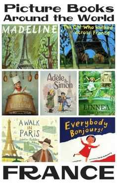 "For the fourth installment of our eight-part ""Picture Books Around the World"" series, we'll be stopping in beautiful France! France is a country beloved by many, so there is no shortage of books written about it. Around The World Theme, We Are The World, Around The Worlds, Baby Boys, Baby Play, Carters Baby, Good Books, Books To Read, Big Books"