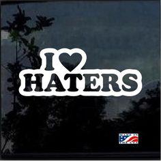de701f37986 I love Haters JDM Car Window Decal Stickers