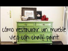 Cómo restaurar un mueble viejo con chalk paint o pintura de tiza - YouTube