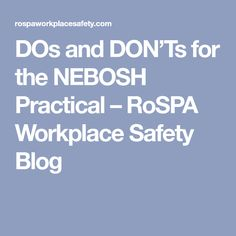 Free download nebosh past papers ebooks free download nebosh past dos and donts for the nebosh practical rospa workplace safety blog fandeluxe Choice Image