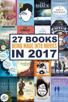 Get reading! Here are all of the best books being made into movies in 2017. You know the book is always better so dive in before hitting the theater!