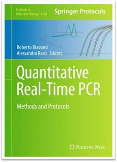 Methods in Molecular Biology Vol.1160 Quantitative Real-Time PCR Methods and Protocols | Sách Việt Nam