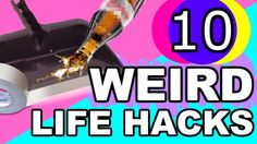 10 Weird But Awesome Life Hacks That Every Single Person Should Know, No Matter What
