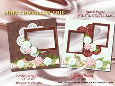 """Mint Chocolate Chip on Craftsuprint designed by June Young - Two Quick Pages in mint chocolate chip colours. Both pages are 12"""" x 12"""" .png files on transparent backgrounds at a resolution of 300dpi. One page has a mint green background with a chocolate doiley, two vertical frames for your photos and toning flower and ribbon clusters. The other page has a chocolate background with a very pale mint doiley and one large horizontal frame with flower and ribbon clusters to match the mint page…"""