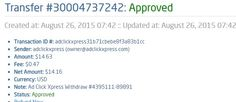 Here is my Withdrawal Proof from AdClickXpress. I get paid daily and I can withdraw daily. Online income is possible with ACX, who is definitely paying - no scam here. Thank You ACX!!!! http://www.adclickxpress.com/?r=acika63&p=aa AdClickXpress.Official