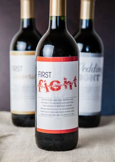 The first fight in a marriage is always a memorable one, but it doesn't need to be all bad. Give the newlyweds a bottle of wine that will make the fight a little bit better at the end.