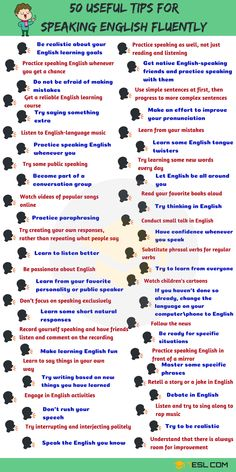 How to Speak English Fluently: 50 Simple Tips! 50 Simple Tips for Speaking English Fluently - 7 E S L Speak English Fluently, English Grammar Rules, Teaching English Grammar, English Writing Skills, English Vocabulary Words, English Phrases, English Language Learning, English Verbs, Grammar Lessons