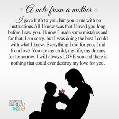 A note from a Mother. Lessons Learned In Life