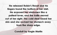 Teaser from the prologue of Conduit by Angie Martin. www.amazon.com/dp/B00ISJO1D2