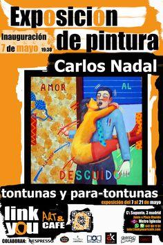 """Inauguración de Exposición de Pintura en Link You art&cafe Próximo jueves 7 de mayo a partir de las 19:30 le invitamos a la inauguración de la exposición de pintura """"Tontunas y para-tontunas"""" por Carlos Nadal. De cómo el arte sirve para hacer el tontaco -pop canalla- #linkyouartcafe #TontunasyParattontunas #CarlosNadal #popart #popcanalla #exposicion #arte #art #artemadrid #ociomadrid #madrid #chamberi #olavide #metroiglesia"""