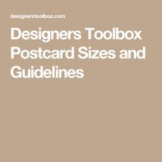 Designers Toolbox Postcard Sizes and Guidelines