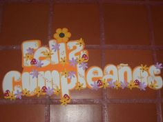 cartel goma eva Picasa Web Albums, Happy Birthday, Banners, Smile, Craft, School, Ladybugs, Stall Signs, Jelly Beans