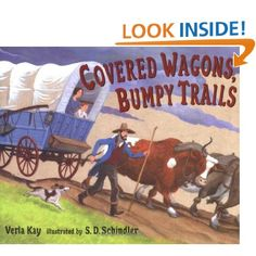 Covered Wagons, Bumpy Trails. (Book)