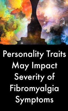 Personality Traits May Impact Severity of Fibromyalgia Symptoms #FibromyalgiaNewsToday